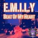 E.M.I.L.Y., Blackliquid, Emily Bourbon - Beat Of My Heart  (Original Mix)