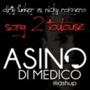 Dirty Funker vs. Nicky Romero - Song 2 Toulouse  (Asino Di Medico Mashup)