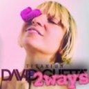 David Guetta Ft. Sia  - Titanium  (2ways Remix)