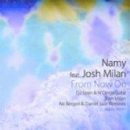 Namy, Josh Milan - From Now On   (DJ Spen & N\'Dinga Gaba Deeper Shades of Love )