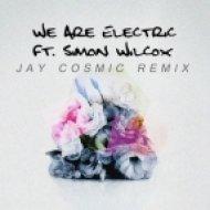 DVBBS  - We Are Electric   (Jay Cosmic  Remix)