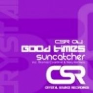 Suncatcher - Good Times  (Original Mix)