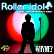 Bonfeel Electro Band, Roller Idol - Why Me  (Extended Mix)