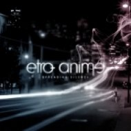 Etro Anime - Another Life ()