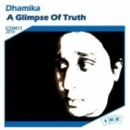 Dhamika - A Glimpse Of Truth ()