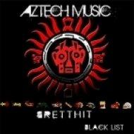 BrettHit - Blacklist  (Sync Therapy Remix)
