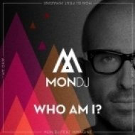 Mon DJ - Who Am I? feat. Inmagine  (Original Extended Mix)