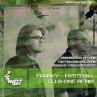 Franky - Hysteria  (DJ A-One Remix)