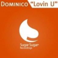Dominico - Lovin U  (Original Club Mix)