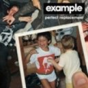 Example - Perfect Replacement (Datsik Remix)