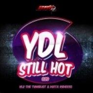 YDL - Still Hot  (Original Mix)