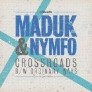 MADUK & NYMFO - Crossroads ()