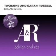 Two&One ft Sarah Russell - Dream State  (Original Mix)