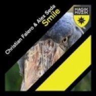 Christian Falero & Alex Seda - Smile  (Henrix Remix)