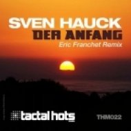 Sven Hauck - Der Anfang  (Eric Franchet Remix)