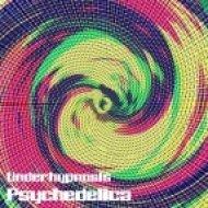 Psychedelica - Underhypnosis ()