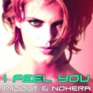Midout & Nohera - I Feel You  (Extended Vocal Mix)