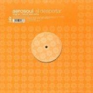 AeroSoul  - Al Despertar  (Original Mix)