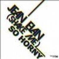 Jean Elan - Shake Me (So Horny)  (Original Mix)