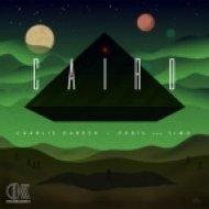 Charlie Darker & Paris & Simo  - Cairo  (Original Mix)