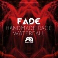 Fade - Waterfall ()