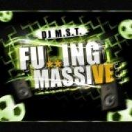 DJ M.S.T. - Fucking Massive  (Club Mix)
