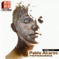 Pablo Akaros - Mamabubble  (Original Mix)