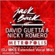 David Guetta & Nicky Romero feat Pendulum - The Metropolis Island  (DJ MKS Extended Vocal Mix)