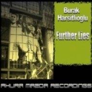 Burak Harsitlioglu - Further Lies ()