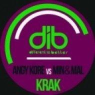 AnGy KoRe & Min Mal - Krаk  (Original Mix)