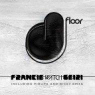 Frankie Watch - Geiri  (Original Mix)