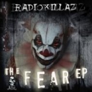 Radiokillaz - The Fear  (Original Mix)