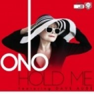 Yoko Ono feat. Dave Aude - Hold Me  (Dirtyloud Club Mix)