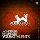 Mr. Vincent, Jack Derek - Young Talents  (Original)