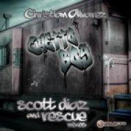 Christian Alvarez  -  Ghetto Boy  (Scott Diaz \'More Ghetto\' Mix)