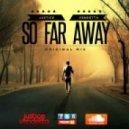 Justice Vendetta - So Far Away  (Original Mix)