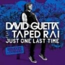 David Guetta feat. Taped Rai vs. Leventina - Just One Last Time  (Kristina Luxury Mashup)