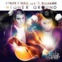 J-Trick, Reece Low, Blissando  - Higher Ground  (Jack Morrison Remix)