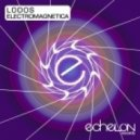 Lodos - Electromagnetica  (The Madison Remix)