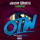 Justin Strikes - Outburst  (Original Mix)