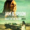 Jam & Spoon Ft. Plavka vs. David May & Amfree - Right In The Night  (Rico Bernasconi Remix)