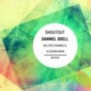 Danniel Odell - Shoutout  (Milton Channels Remix)