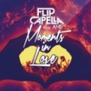 Flip Capella feat. AMP - Moments in Love  (Instrumental 2013)