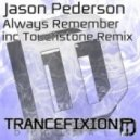 Jason Pederson - Always Remember  (Original Mix)