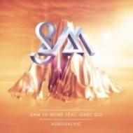 Sam La More Feat. Gary Go - Adrenaline  (SCNDL Remix)