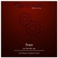 TRan - La Horde  (Dezinfection Mix)