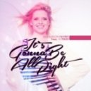 Alexandra Shine ft. Dj Take -  It's Gonna Be All Right  (Original Extended)