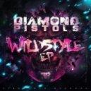 Diamond Pistols - Wildstyle ()