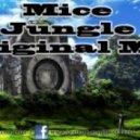 Mice - Jungle  (Original Mix)