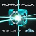 Horror Flick - The Light  (Original Mix)